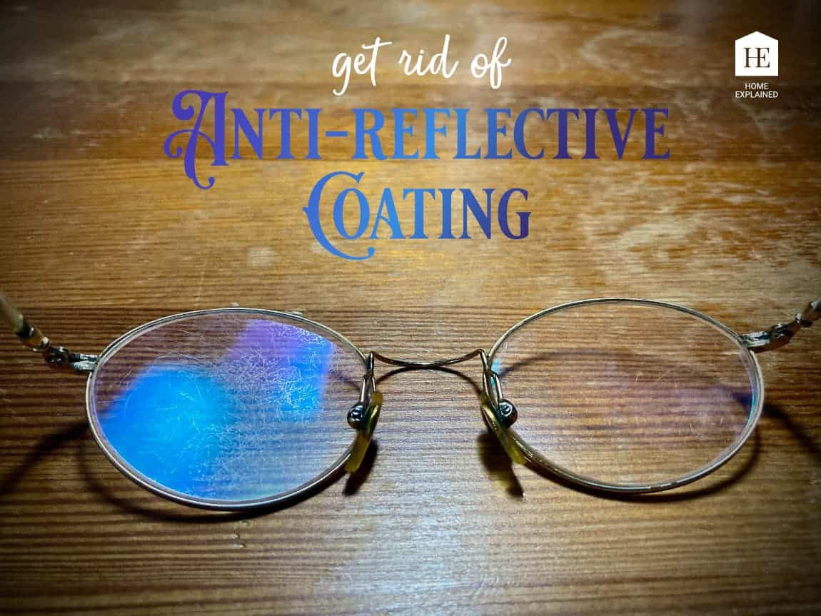 Glasses with anti-reflective coating