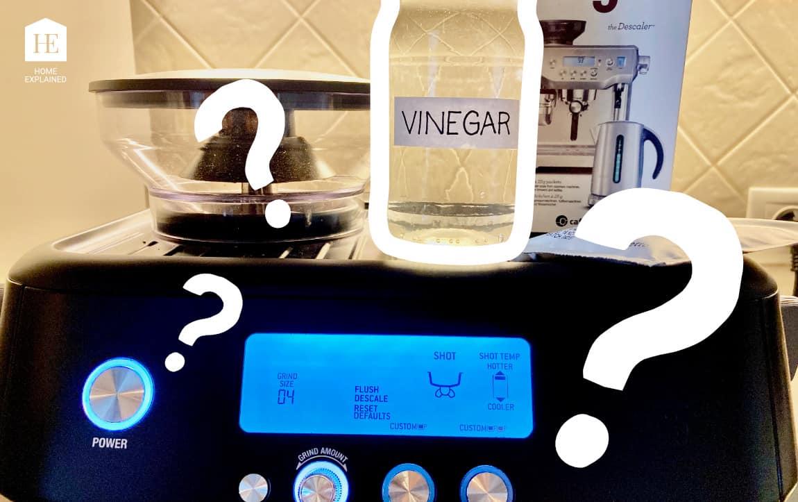 Can You Use Vinegar to Descale the Breville Espresso Machine | HomeExplained.com